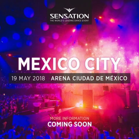 Sensation Rise 19-05-2018 Mexico City, Mexico